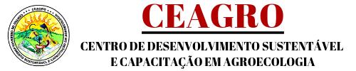 CEAGRO – Centro de Desenvolvimento Sustentável e Capacitação em Agroecologia.